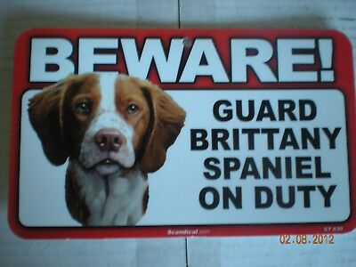 "Beware!  Guard  ""brittany Spaniel""  On Duty"
