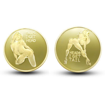 Heads I get Tail Tails I get Head Sexy MAN Collectible Coin Mirror Finish GOLD G