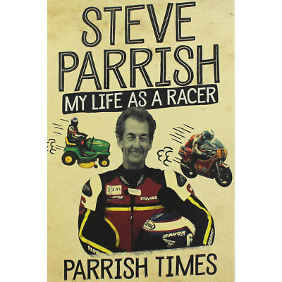 Steve Parrish - My Life as a Racer - Parrish Times, Non Fiction Books, Brand New