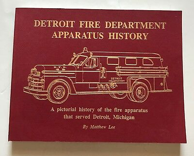 Detroit Fire Department Apparatus History by Matthew Lee illustrated 1st ed book
