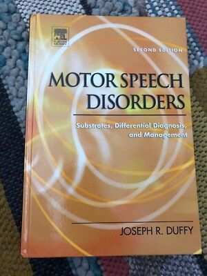 Motor Speech Disorders : Substrates, Differential Diagnosis, and Management.