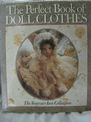 The Perfect Book of Doll Clothes by Sterling Publishing -Vanessa-Ann Collection