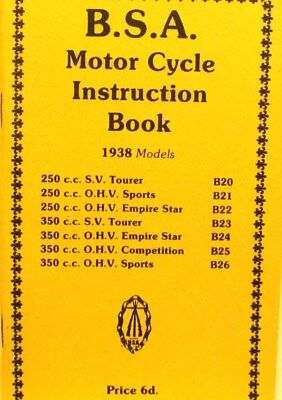 1938  B S A  MotorCycleI Instruction .Bk.For All  1938 Models 250 to 350 C.C all