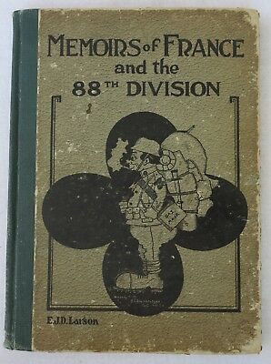 WW1 88th INFANTRY DIVISION AEF FRANCE US ARMY UNIT HISTORY BOOK 1920 Vintage