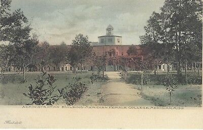 Early hand colored postcard of Admin Bldg Meridian Female College Mississippi