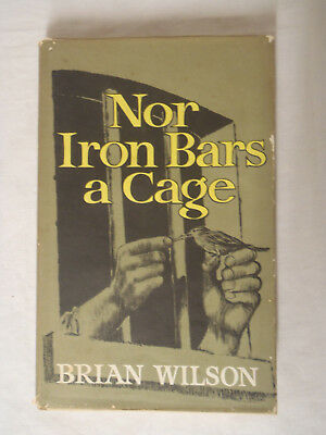 Nor Iron Bars a Cage Wilson, Brian - 1964 1st Edition H/C Book Prison