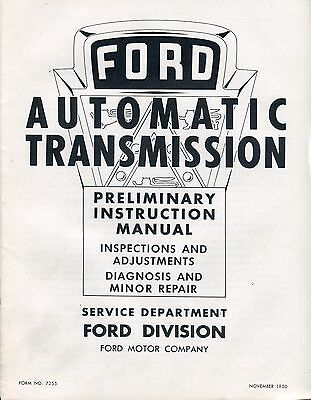 1950 Ford Automatic Transmission Preliminary Instruction Manual 50 Fordomatic