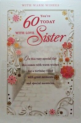 60th SISTER BIRTHDAY CARD AGE 60 FLORAL DESIGN QUALITY LOVELY VERSE