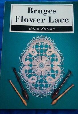 'Bruges Flower Lace' by Edna Sutton, softback book