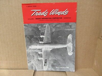 Vintage Trade Winds Brochure / TWA's Constellation Cover / Wright Aeronautical