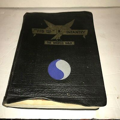 WWI 115th Infantry History - Excellent Book - Published by The Read-Taylor CO.