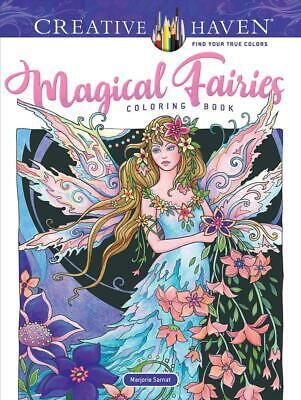 Creative Haven Magical Fairies Coloring Book by Marjorie Sarnat Paperback Book F