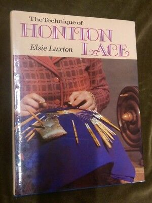 The Technique of Honiton Lace by Elsie Luxton, hardback book