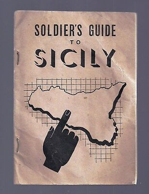 RARE 1943 SOLDIER'S GUIDE TO SICILY ~ WWII ALLIED ARMY FORCES by M.E.F., Britain