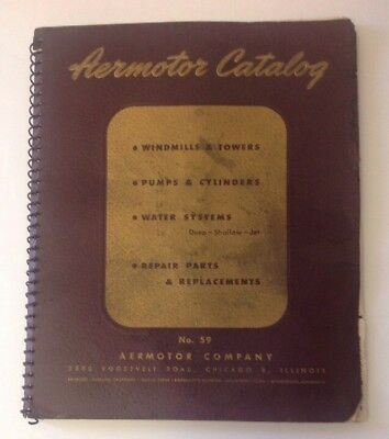 Old Vintage 1947 Aermotor Catalog No. 59 Windmills Towers Pumps Cylinders
