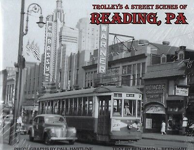 Trolleys & Street Scenes of READING, PENNSYLVANIA - Just Published 2018 NEW BOOK