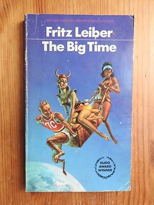 Fritz Leiber - The Big Time  PB NEL (1969)