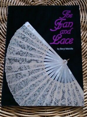 The Fan and Lace by Beryl Melville, softback book