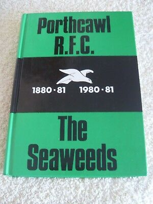PORTHCAWL R.F.C.  1880-81 - 1980-81.....THE SEAWEEDS...1st ED 1981...WALES/RUGBY