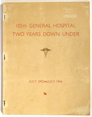 1944 Scarce 105TH GENERAL HOSPITAL Australia WORLD WAR 2 PacificTheater Navy