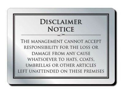 Disclaimer Sign No Responsibility Notice for Loss of Hats and Coats