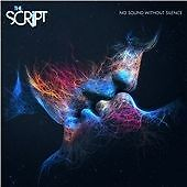 The Script - No Sound Without Silence (CD) Sealed Brand new