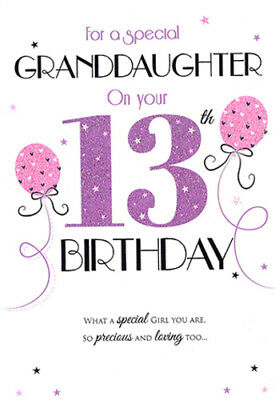 13th GRANDDAUGHTER BIRTHDAY CARD AGE 13 QUALITY WITH LOVELY VERSE BY ICG