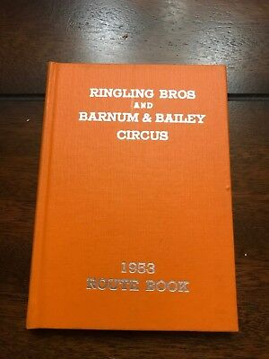 Ringling Bros and Barnum & Bailey Circus 1953 route book
