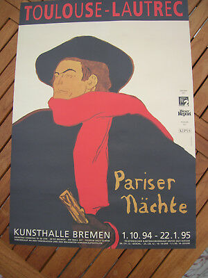 Orig. Ausstellungs- Poster: TOULOUSE LAUTREC ; anno 1994; Kunsthalle Bremen