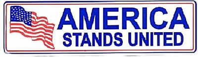 9/11 Flag America Stands United 10 1/4 inch by 3 1/4 inch bumper sticker