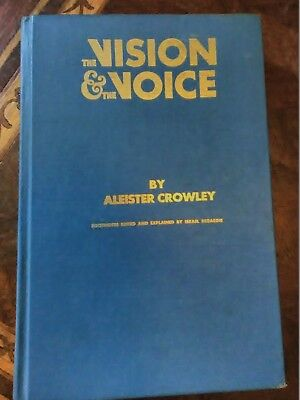 The Vision and the Voice Aleister Crowley HARDCOVER 1972 Isreal Regardie