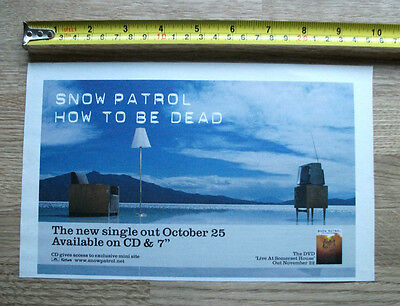 SNOW PATROL - How to be Dead - Trade Music advert - 9x6 ins - from 2004