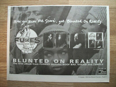 The FUGEES - Blunted on Reality 1996 - ORIGINAL MUSIC ADVERT 11 X 8 in
