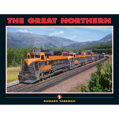 The GREAT NORTHERN -- (Just Published March 2018 NEW BOOK)