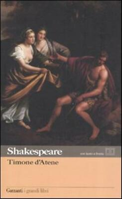 Timone d'Atene. Testo inglese a fronte - Shakespeare William