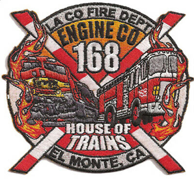 "La County Fire Dept. Engine 168 ""house Of Trains"" (California) Fire Patch"