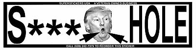 Trump Shithole (S***) Bumper Sticker. Reduced For Closeout! Last One-Tough Vinyl