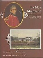Lachlan Macquarie Governor of New South Wales. Journals of his Tours in NSW