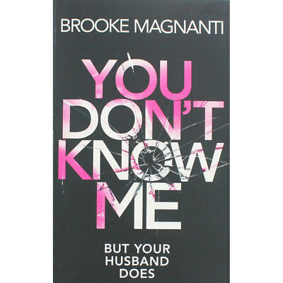 You Dont Know Me by Brooke Magnanti (Paperback), Fiction Books, Brand New
