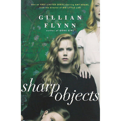 Sharp Objects - TV Tie-In by Gillian Flynn (Paperback), Fiction Books, Brand New