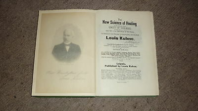 c1910 MEDICAL BOOK, THE NEW LOUIS KUHNE SCIENCE OF HEALING, 400+ PAGES
