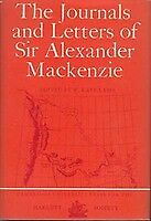 The Journals and Letters of MACKENZIE Alexander (Sir).