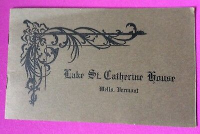 Lake St. Catherine House Wells, Vermont  12 page booklet - nice condition !