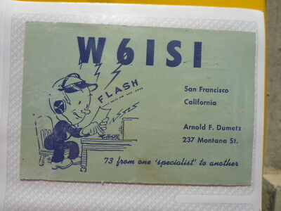Old Vintage Qsl Ham Radio Card. San Francisco, California. 1957