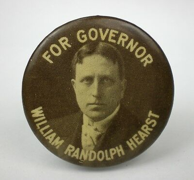 Vintage 1906 William Randolph Hearst for Governor Pinback ~ New York ~ NR
