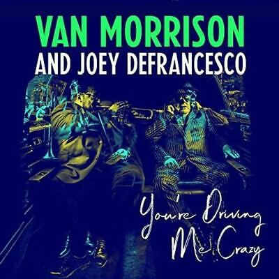 You're Driving Me Crazy (1 CD Audio) - Van Morrison And Joey Defrancesco