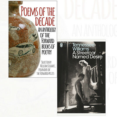 Poems of the Decade An Anthology A Streetcar Named Desire 2 Books Collection Set