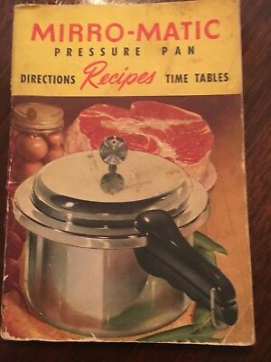 1954 Mirro-Matic Pressure Pan Recipes Time Tables Book