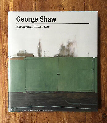 GEORGE SHAW The Sly and the Unseen Day 1st Edition HARDBACK - NEW in shrink