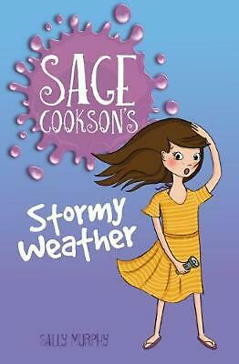 Sage Cookson's Stormy Weather by Sally Murphy Paperback Book Free Shipping!